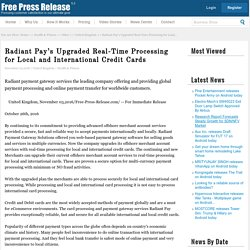 Radiant Pay's Upgraded Real-Time Processing for Local and International Credit Cards