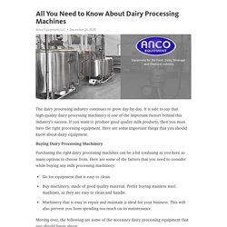All You Need to Know About Dairy Processing Machines