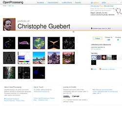 The Processing Portfolio of Christophe Guebert