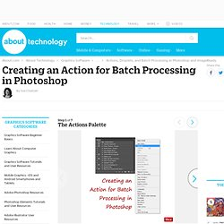 Batch Processing in Photoshop - The Actions Palette