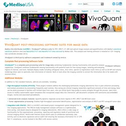 VivoQuant Post-processing Software Suite for Preclinical Image Data
