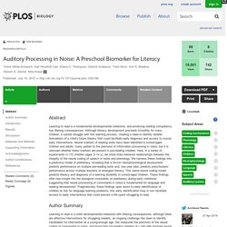 Auditory Processing in Noise: A Preschool Biomarker for Literacy