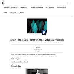 Kinect + Processing : image des profondeurs (depthImage)