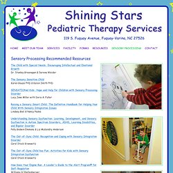 Sensory Processing Resources from Shining Stars Pediatric Therapy Services, Fuquay-Varina, NC