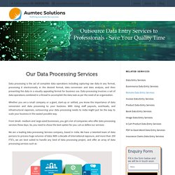 Our Data Processing Services