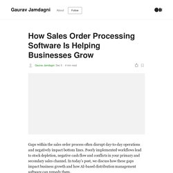 How Sales Order Processing Software Is Helping Businesses Grow