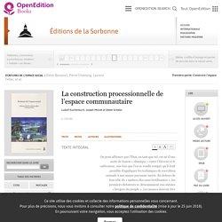 Écritures de l'espace social - La construction processionnelle de l'espace communautaire - Éditions de la Sorbonne