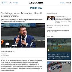 Salvini a processo, la procura chiede il proscioglimento - La Stampa - Ultime notizie di cronaca e news dall'Italia e dal mondo
