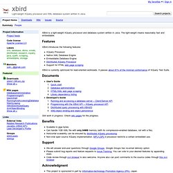 xbird - Light-weight XQuery processor and XML database system written in Java.