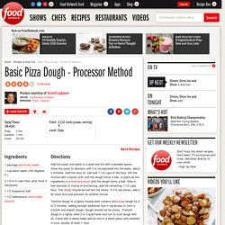 Basic Pizza Dough - Processor Method Recipe : Emeril Lagasse