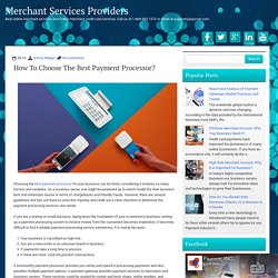 How To Choose The Best Payment Processor? ~ Merchant Services Providers