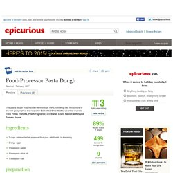Food-Processor Pasta Dough Recipe