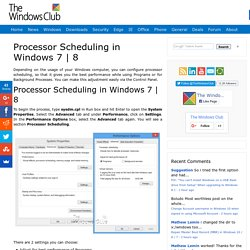 Processor Scheduling in Windows 7