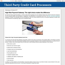 Third Party Credit Card Processors: High Risk Payment Gateway