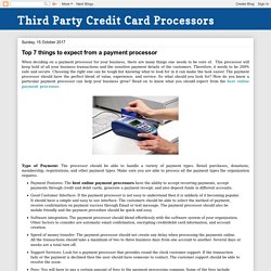 Third Party Credit Card Processors: Top 7 things to expect from a payment processor