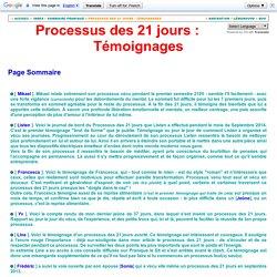 Processus des 21 jours : Témoignages