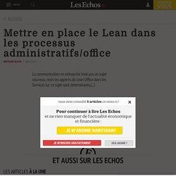 Mettre en place le Lean dans les processus administratifs/office