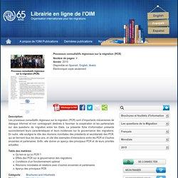 Processus consultatifs régionaux sur la migration (PCR) -