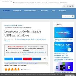 Le processus de démarrage UEFI sur Windows