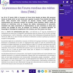 Le processus des Forums mondiaux des médias libres (FMML)