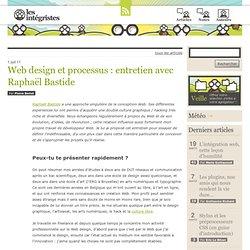 Web design et processus: entretien avec Raphaël Bastide