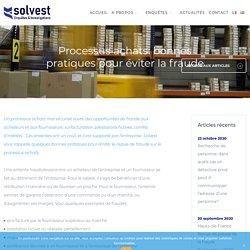 Processus achats: bonnes pratiques pour éviter la fraude - Solvest