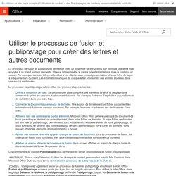 Utiliser le processus de fusion et publipostage pour créer des lettres et autres documents - Word