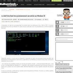 Le shell Unix Bash fera prochainement son entrée sur Windows 10