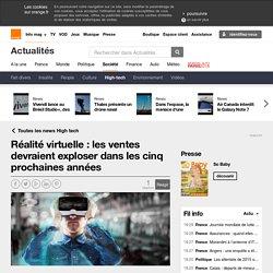 Réalité virtuelle : les ventes devraient exploser dans les cinq prochaines années sur Orange Actualités
