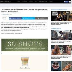30 recettes de shooters qui vont rendre vos prochaines soirées inoubliables !