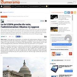 La loi CISPA proche du vote, l'administration Obama s'y oppose