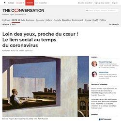 Vincent Yserbyt et Olivier Kleinet - « Loin des yeux, proche du cœur ! Le lien social au temps du coronavirus » - 19 mars 2020