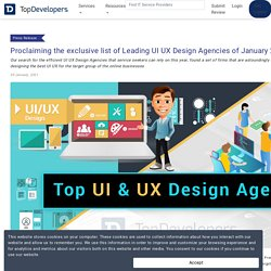 Proclaiming the exclusive list of Leading UI UX Design Agencies of January 2021
