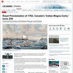 Royal Proclamation of 1763, Canada's 'Indian Magna Carta,' turns 250