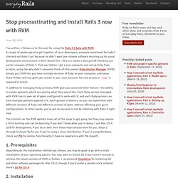 Stop procrastinating and install Rails 3 now with RVM