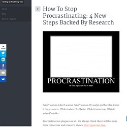 How To Stop Procrastinating: 4 New Steps Backed By Research