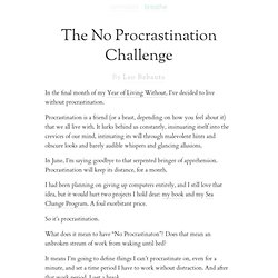 The No Procrastination Challenge
