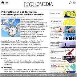 Procrastination : 16 facteurs à considérer pour un meilleur contrôle