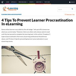 4 Tips To Prevent Learner Procrastination In eLearning - eLearning Industry