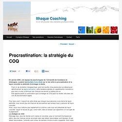 Procrastination: la stratégie du COQ