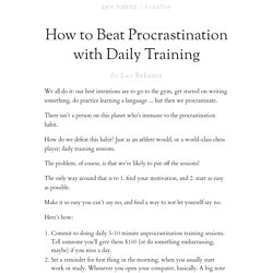How to Beat Procrastination with Daily Training
