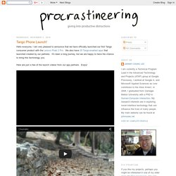 Procrastineering - Project blog for Johnny Chung Lee