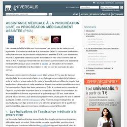 ASSISTANCE MÉDICALE À LA PROCRÉATION ou PROCRÉATION MÉDICALEMENT ASSISTÉE