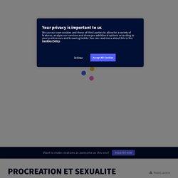 PROCREATION ET SEXUALITE HUMAINE