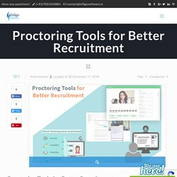 Proctoring Tools for Better Recruitment - Infigo Software