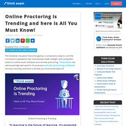 Online Proctoring is Trending and here is All You Must Know! – Thinkexam Blog