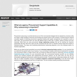 What are agency Procurement Support Capabilities & Why outsourcing is important?