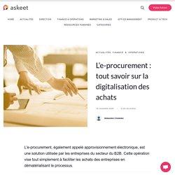 L'e-procurement : tout savoir sur la digitalisation des achats
