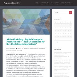 "Aktiv-Workshop: ""Digital Change in Procurement – Tools & Guidelines für Ihre Digitalisierungsstrategie"" – Wegweiser Einkauf 4.0"