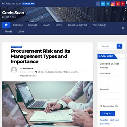 Procurement Risk and Its Management Types and Importance